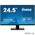 "IIYAMA 24.5"" E2591HSU-B1 черный {TN LED 1920x1080 1ms 16:91000:1 250cd D-Sub HDMI DisplayPort}  [Гарантия: 3 года]"